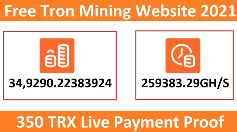 Free Tron Mining Site 2021-Free Cloud Mining Site 2021-Tronmining.biz 5th Live Payment Proof