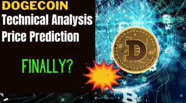 DOGECOIN PRICE ALERT, PREDICTION & ANALYSIS!  DOGE IS BREAKING OUT! SHOULD I BUY DOGECOIN?
