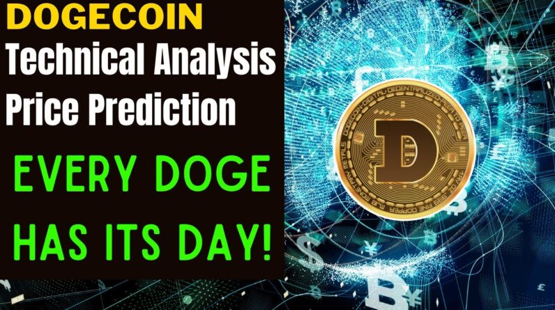 DOGECOIN PRICE ALERT, PREDICTION & ANALYSIS!  EVERY DOGE HAS ITS DAY! DOGECOIN IS MAKING PROGRESS.