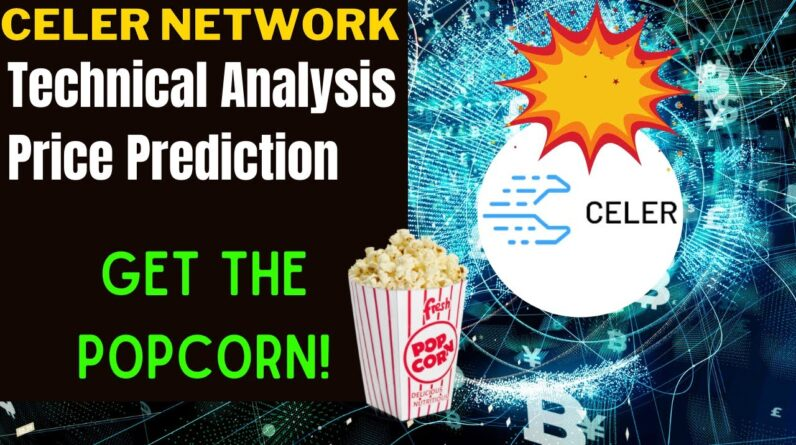 CELER NETWORK PRICE ALERT, PREDICTION & ANALYSIS!  WHY CELR IS READY TO POP LIKE POLKADOT?